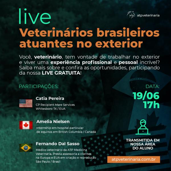 Confira a Live sobre Veterinários Brasileiros Atuantes no Exterior